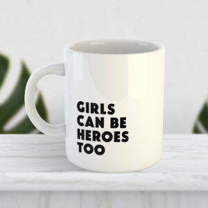 Чашка Girls can be heroes too