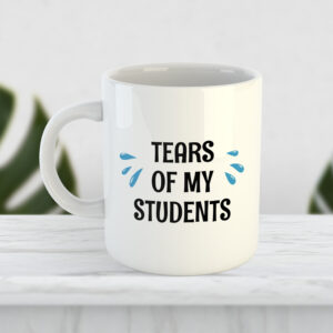 Чашка Tears of my students