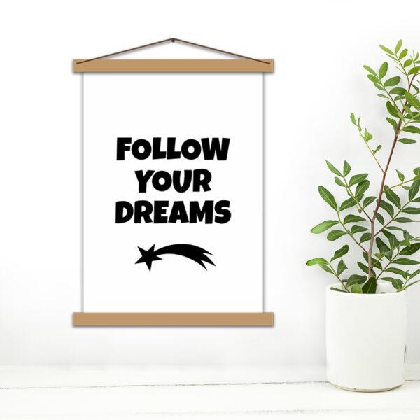 Плакат - Follow your dreams
