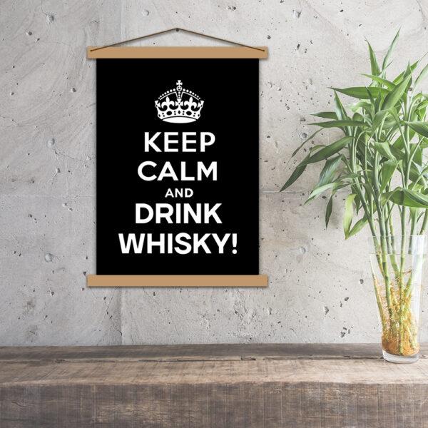Постер - Keep calm and drink whisky!
