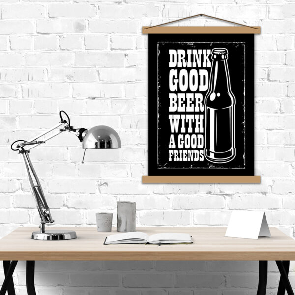 Постер - Drink good beer with a good friends